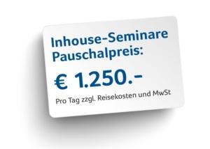 Inhouse - Seminare - Pauschalpreis 1.250€